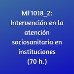intervención, curso, online, certificado de profesionalidad sociosanitaria